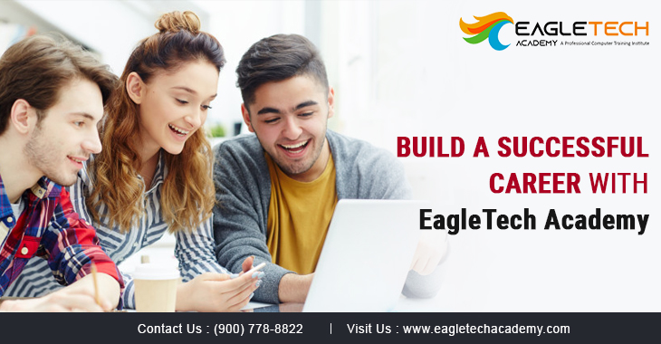 Build A Successful Career With EagleTech Academy